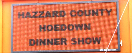 Follow this Dukes of Hazzard sign to an excellent Theater Show