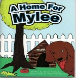 A Home For Mylee Is A First Of Gaylen Carpenter's Christian Books